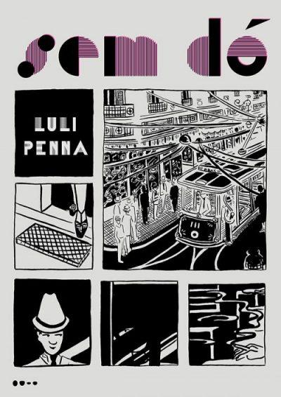Sem Dó (No Pity) by Luli Penna