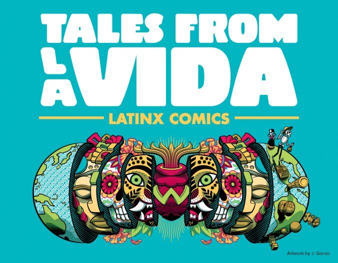 Tales from la Vida: Latinx Comics